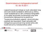 siseministeeriumi kohapealne kontroll 18 26 10 20111