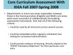 core curriculum assessment with idea fall 2007 spring 2008