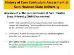 history of core curriculum assessment at sam houston state university