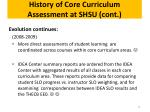 history of core curriculum assessment at shsu cont3