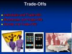 trade offs