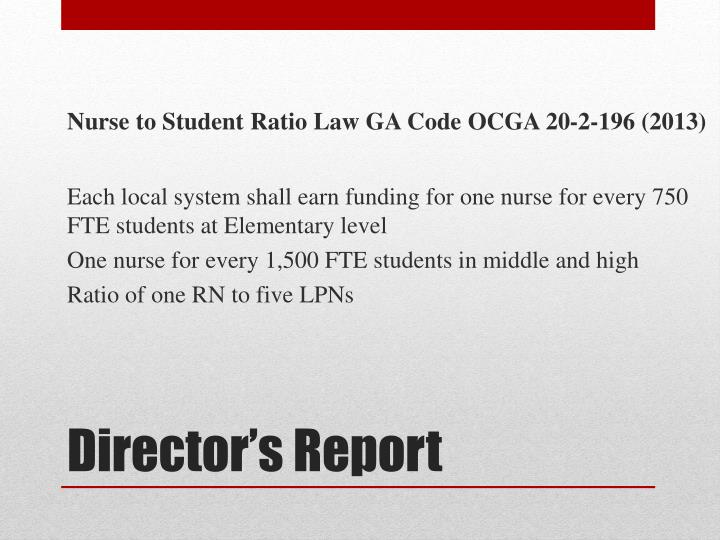 Nurse to Student Ratio Law GA Code OCGA 20-2-196 (2013)