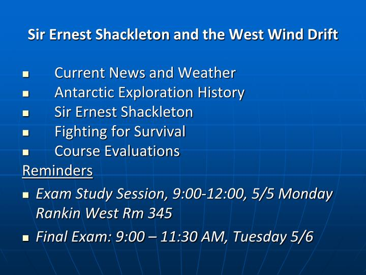 sir ernest shackleton and the west wind drift n.