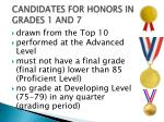 candidates for honors in grades 1 and 7