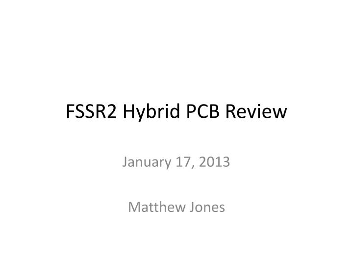 fssr2 hybrid pcb review n.