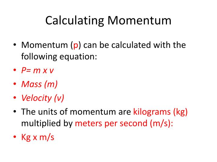 Calculating Momentum