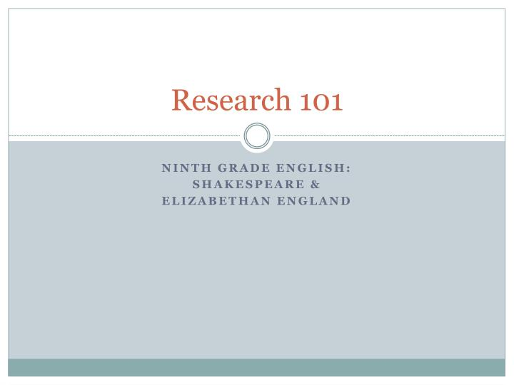 research 101 n.