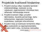 projektide kvaliteedi hindamine