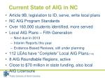 current state of aig in nc