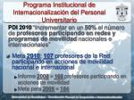 programa institucional de internacionalizaci n del personal universitario1