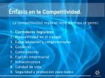 nfasis en la competitividad