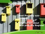 responsibility for real property register responsibility for real astate