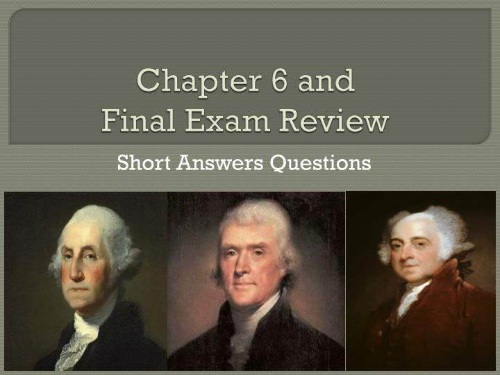 chapter 6 and final exam review n.
