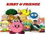 kirby friendz
