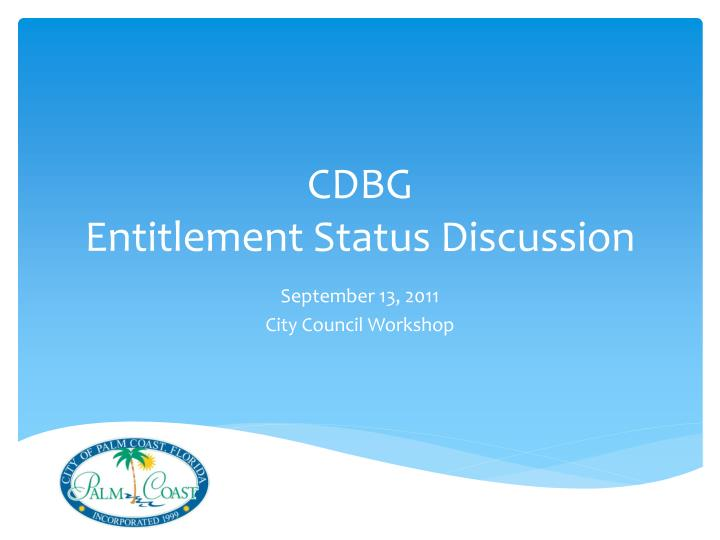 cdbg entitlement status discussion n.