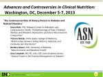 advances and controversies in clinical nutrition washington dc december 5 7 2013