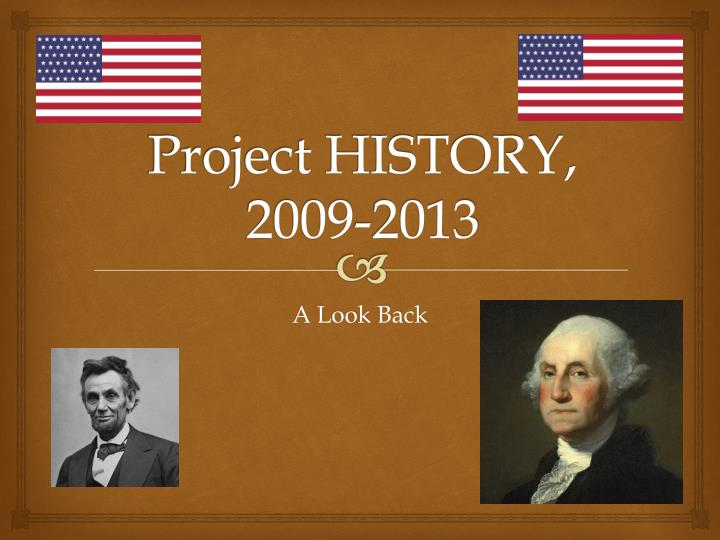 project history 2009 2013 n.