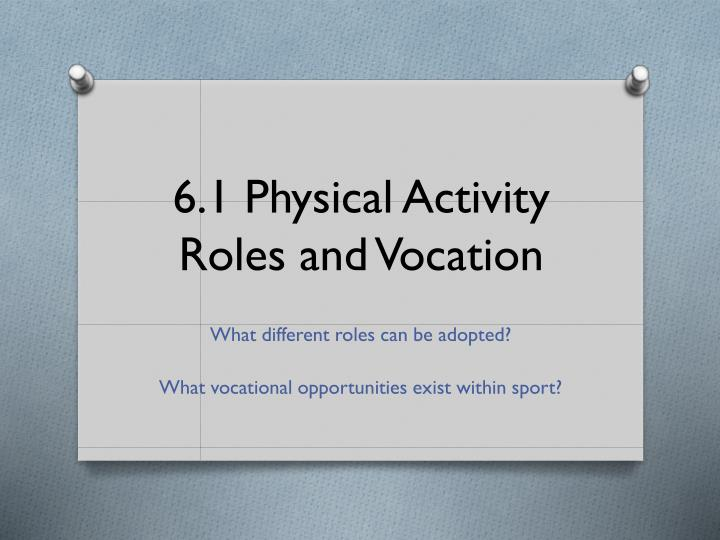 6 1 physical activity roles and vocation n.