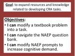 goal to expand resources and knowledge related to developing cra tasks
