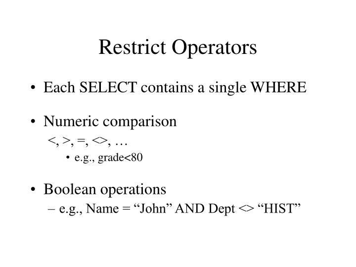 Restrict Operators