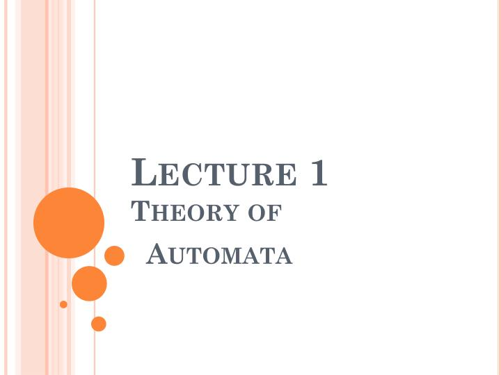 lecture 1 theory of automata n.