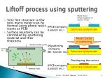 liftoff process using sputtering