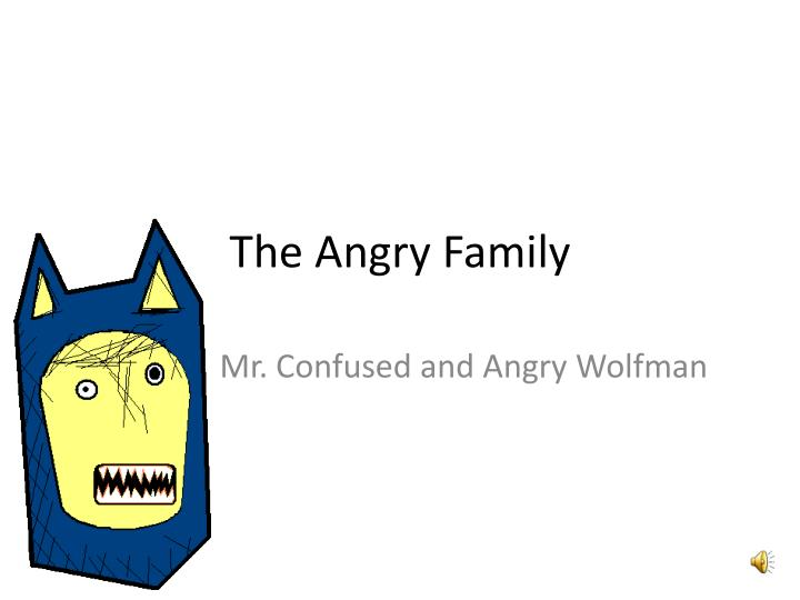 the angry family n.