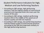 student performance indicators for high medium and low performing teachers