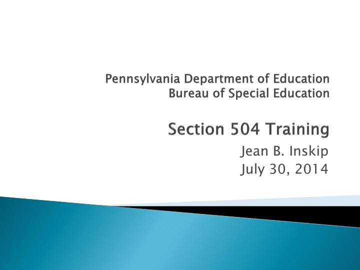 pennsylvania department of education bureau of special education section 504 training n.