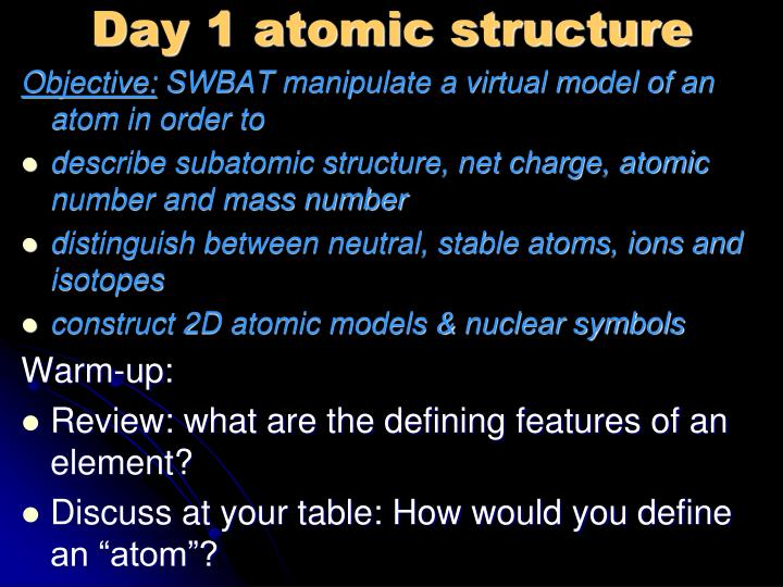 day 1 atomic structure n.