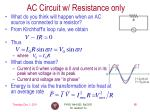 ac circuit w resistance only