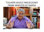tuilaepa sailele malielegaoi prime minister of samoa