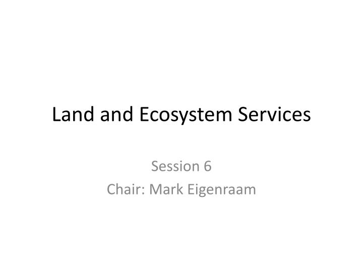 land and ecosystem services n.