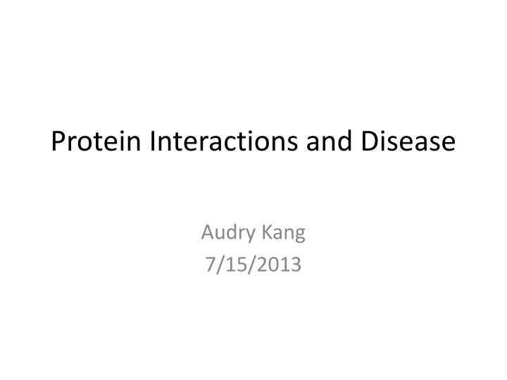 protein interactions and disease n.