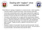 dealing with neglect what social workers do