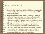 immigrandid 4