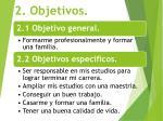 2 objetivos