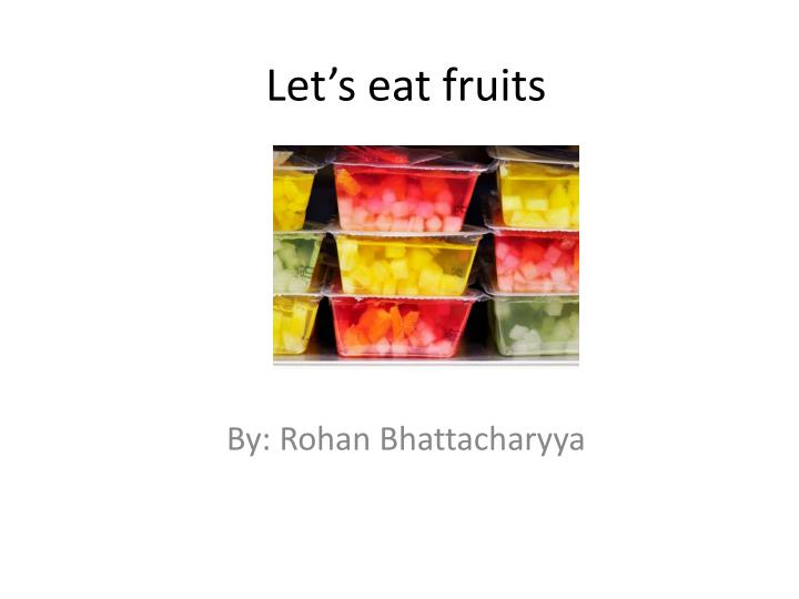 let s eat fruits n.