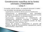 consideraciones espec ficas de los fondos solicitados a fondoempleo l nea 4