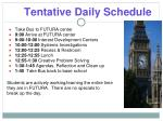 tentative daily schedule
