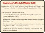 government s efforts to mitigate dldd