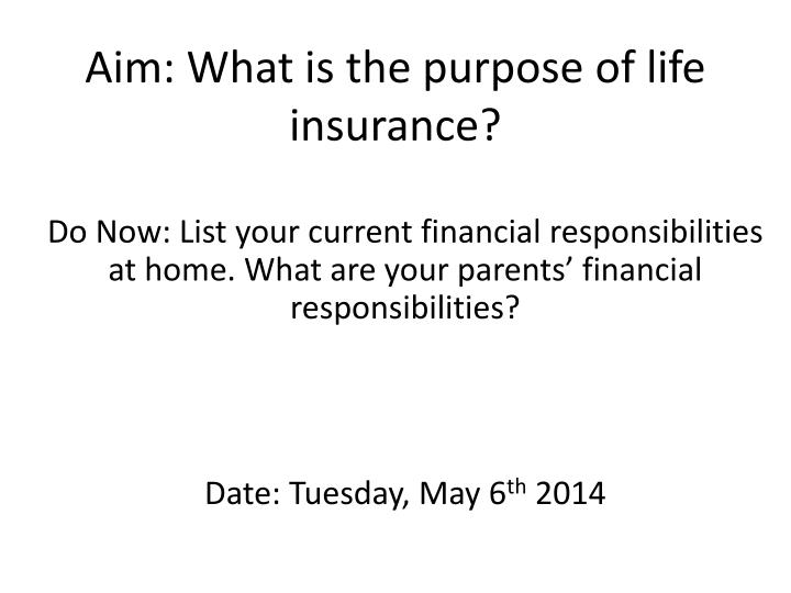 aim what is the purpose of life insurance n.