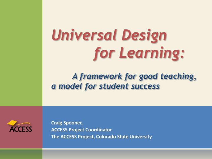 universal design for learning a framework for good teaching a model for student success n.