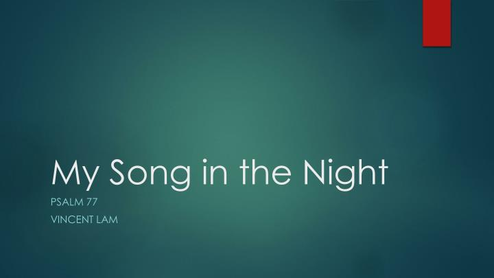 my song in the night n.