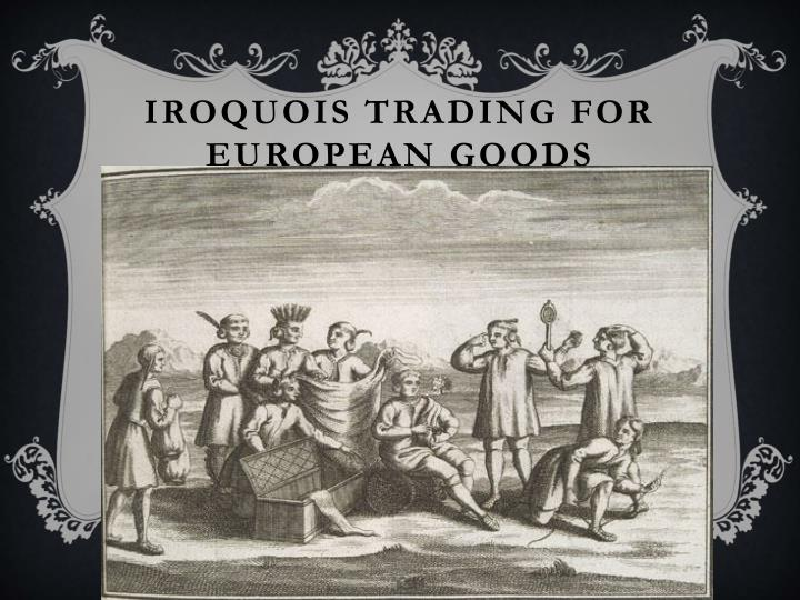 Iroquois trading for