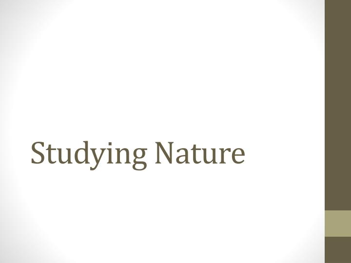 studying nature n.
