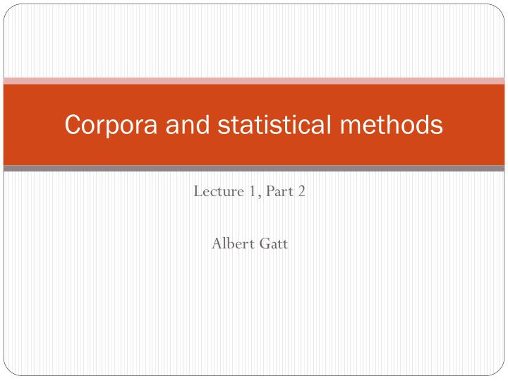 corpora and statistical methods n.