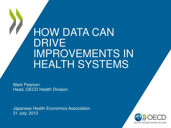how data can drive improvements in health systems n.