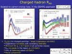 charged hadron r aa