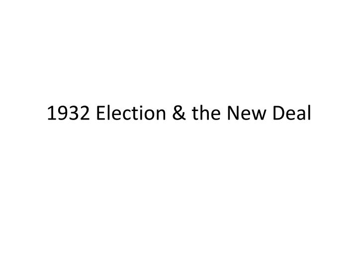 1932 election the new deal n.